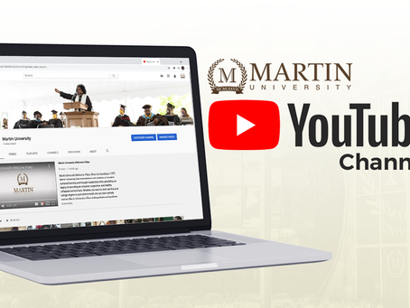 Experience the All-New Martin University YouTube Page