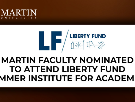 Martin University Faculty Nominated to Attend Liberty Fund Summer Institute for Academics