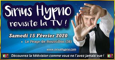 Spectacle d'Hypnose Sirius Hypno Péage-de-Roussillon Isère Sirius Hypno revisite la TV