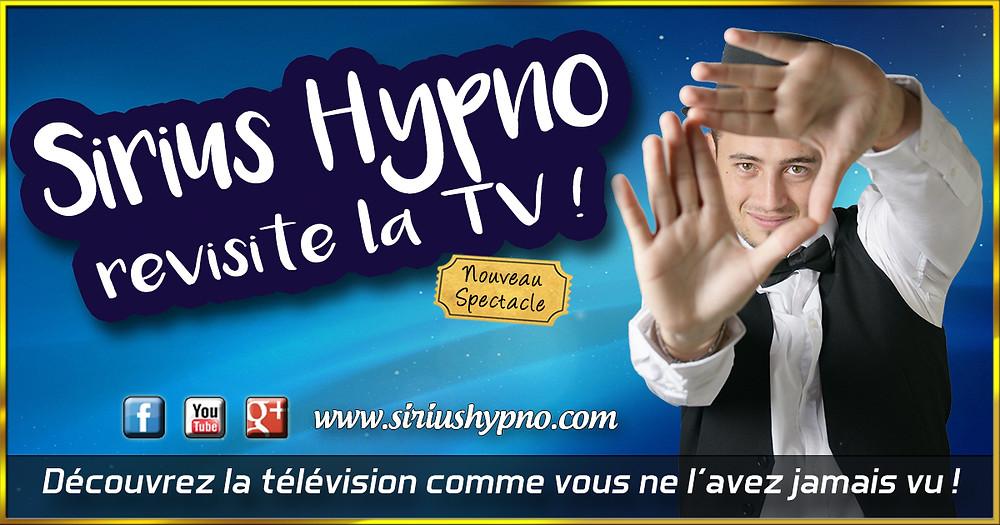 Tournée Sirius Hypno revisite la TV