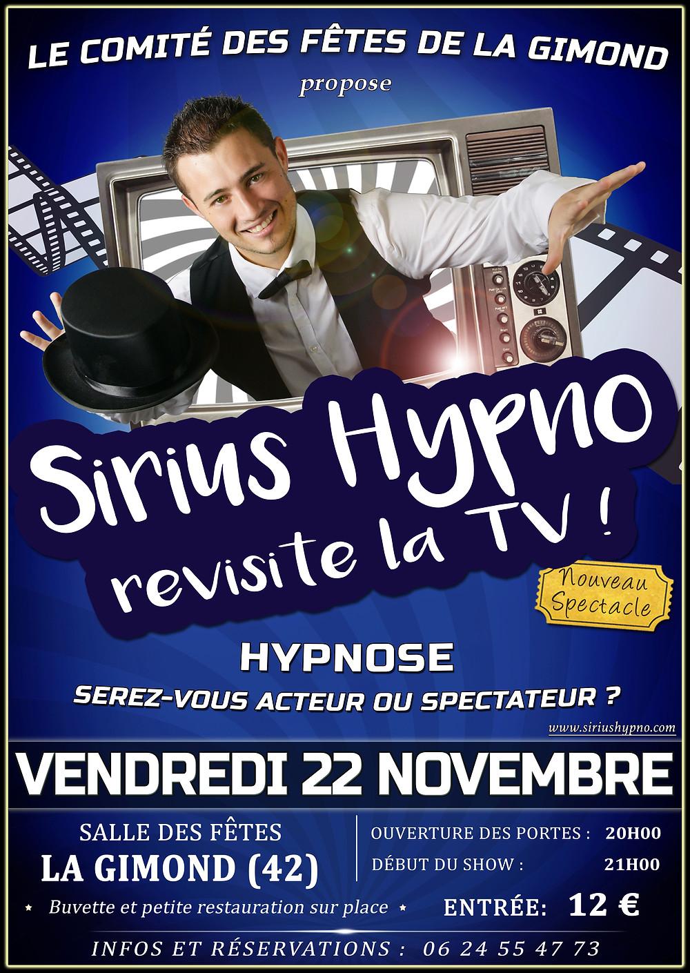 Affiche Spectacle Sirius Hypnose Hypnose Hypnotiseur de spectacle La Gimond Loire 2019