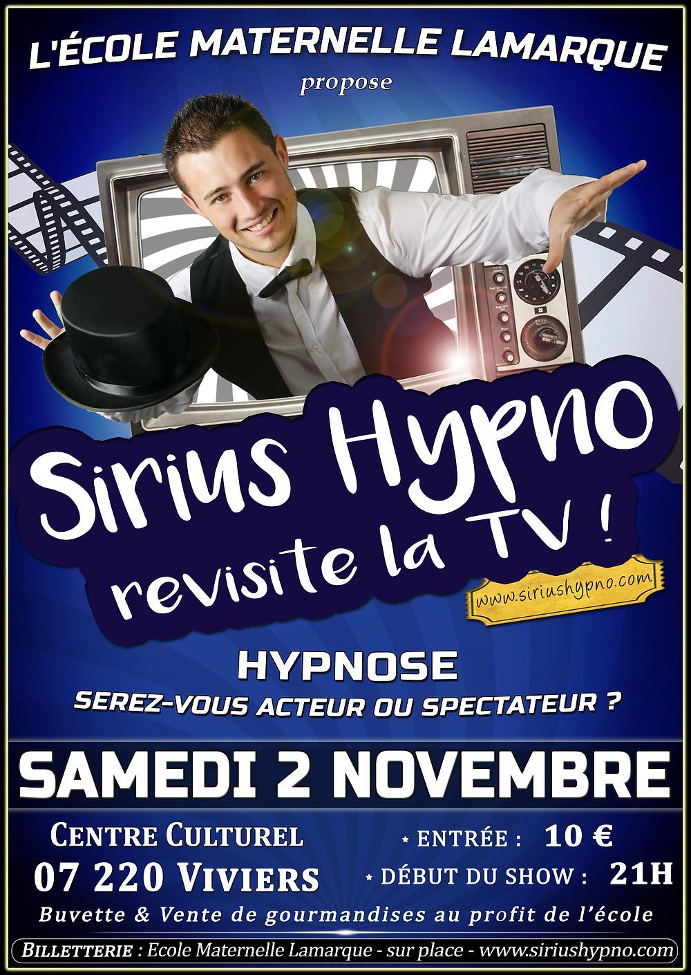 Affiche Spectacle Sirius Hypnose Hypnose Hypnotiseur de spectacle Viviers 2019