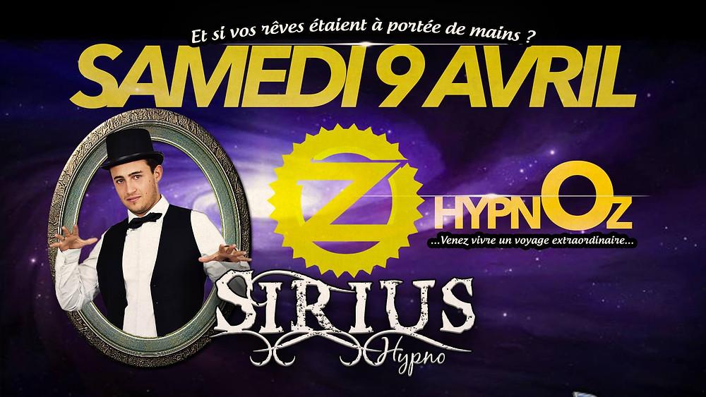 Soirée HypnOz à l'Oz Club Montélimar le Samedi 9 Avril à Châteauneuf du Rhône