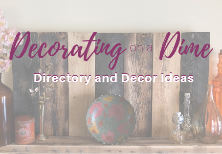 Decorating on a Dime: Directory and Decor Ideas