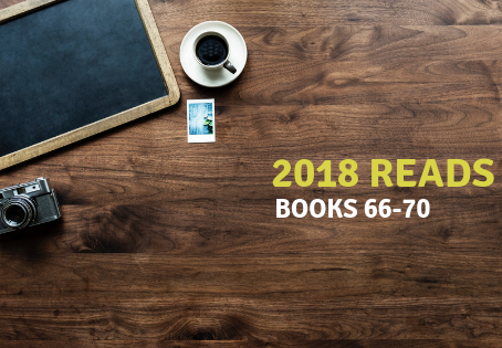 2018 Reads: Books 66-70