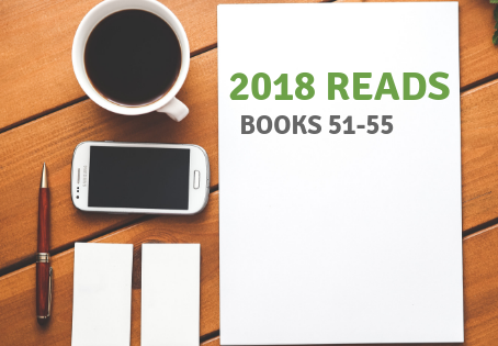 2018 Reads: Books 51-55