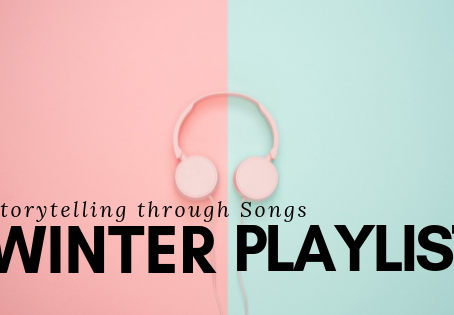 Storytelling through Songs: Winter Playlists