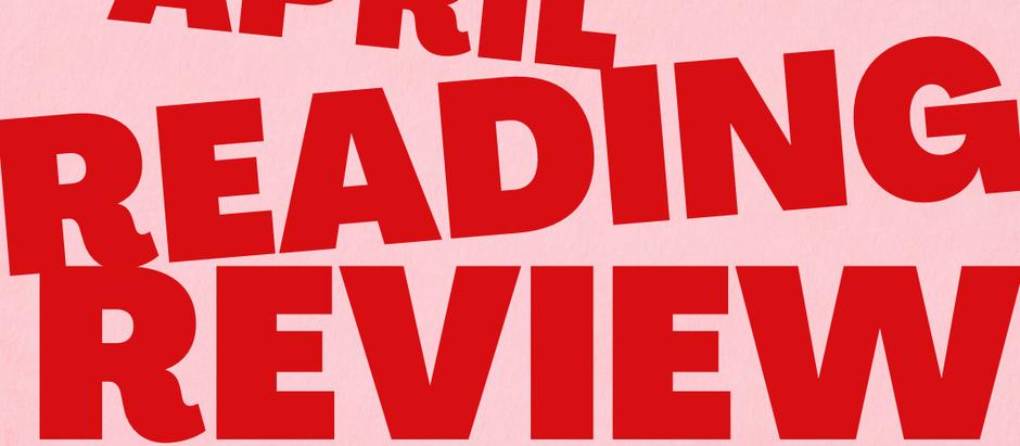 Two Sentence Reviews: April Reads