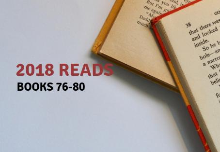 2018 Reads: Books 76-80