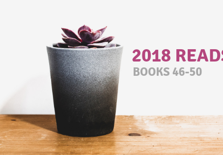 2018 Reads: Books 46-50