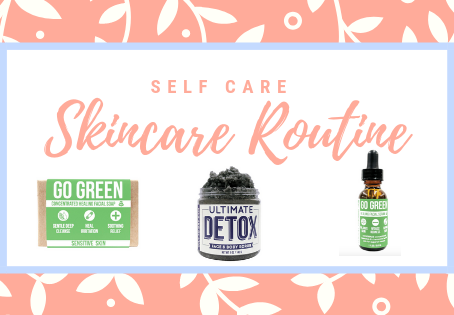Self Care: My Favorite Skincare Products