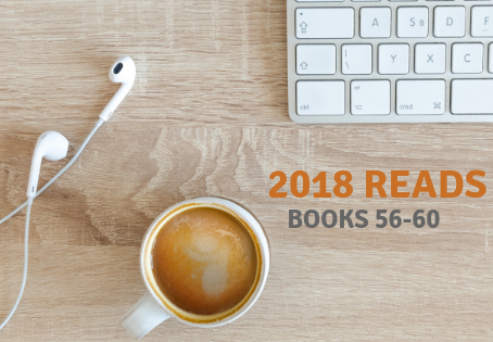 2018 Reads: Books 56-60