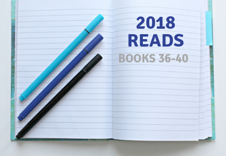 2018 reads: Books 36-40