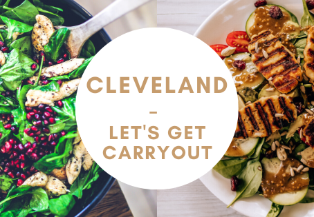 Cleveland - let's get carry-out