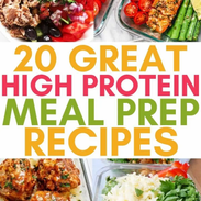 20 Great High Protein Meal Prep Recipes