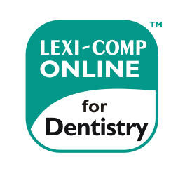 Lexicomp® Online™ for Dentistry