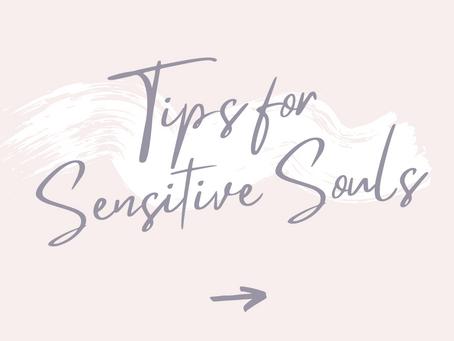 6 Tips for Empaths & Sensitive Souls