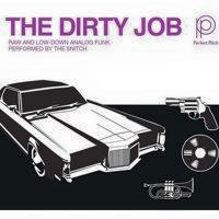 The Snitch - The Dirty Job