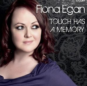 Fiona Egan Quintet - Touch Has A Memory__Fiona Egan (vocals), Bill Mudge (piano), _Nick Kacal (Bass)