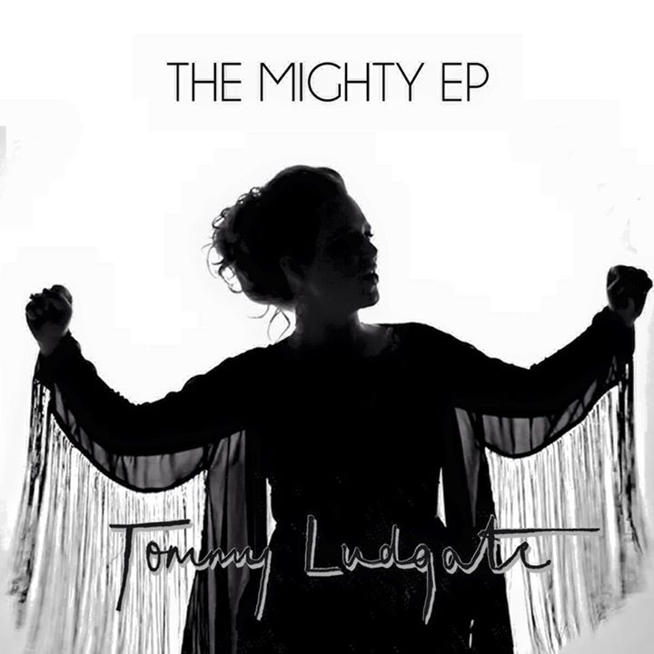 Tommy Ludgate - The Mighty EP