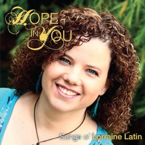 Lorraine Latin; Hope In You