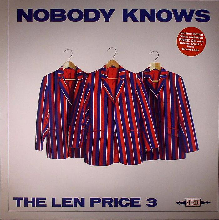 Len Price 3 - Nobody Knows
