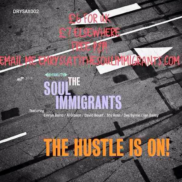 The Soul Immigrants - The Hustle Is On