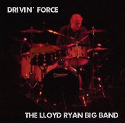 Lloyd Ryan Big Band; Drivin' Force