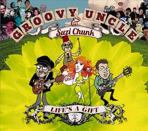 Groovy Uncle_ Life's A Gift