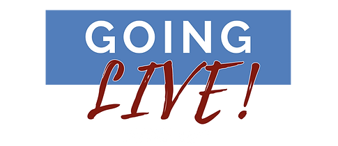 GoingLive.png