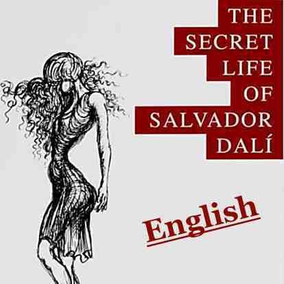 The Secret Lifer of Salvador Dalí English