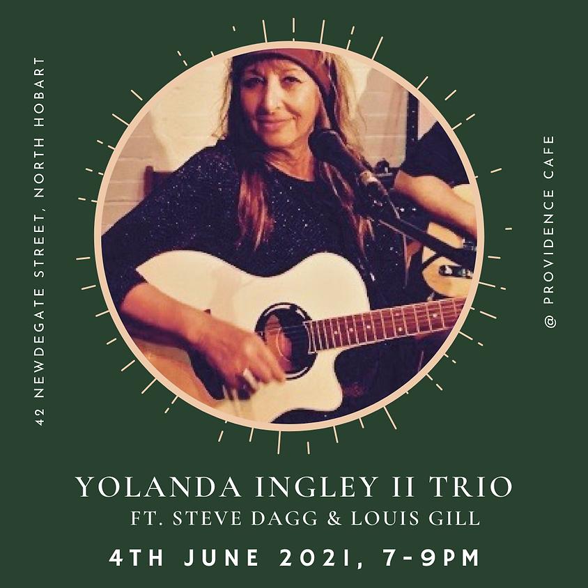 Friday Night Live with YOLANDA INGLEY II Trio