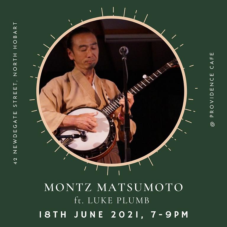 Friday Night Live with Montz Matsumoto & Luke Plumb