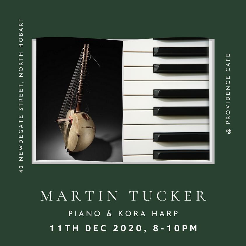 FRIDAY NIGHT LIVE with Martin Tucker ( Kora Harp & Piano )