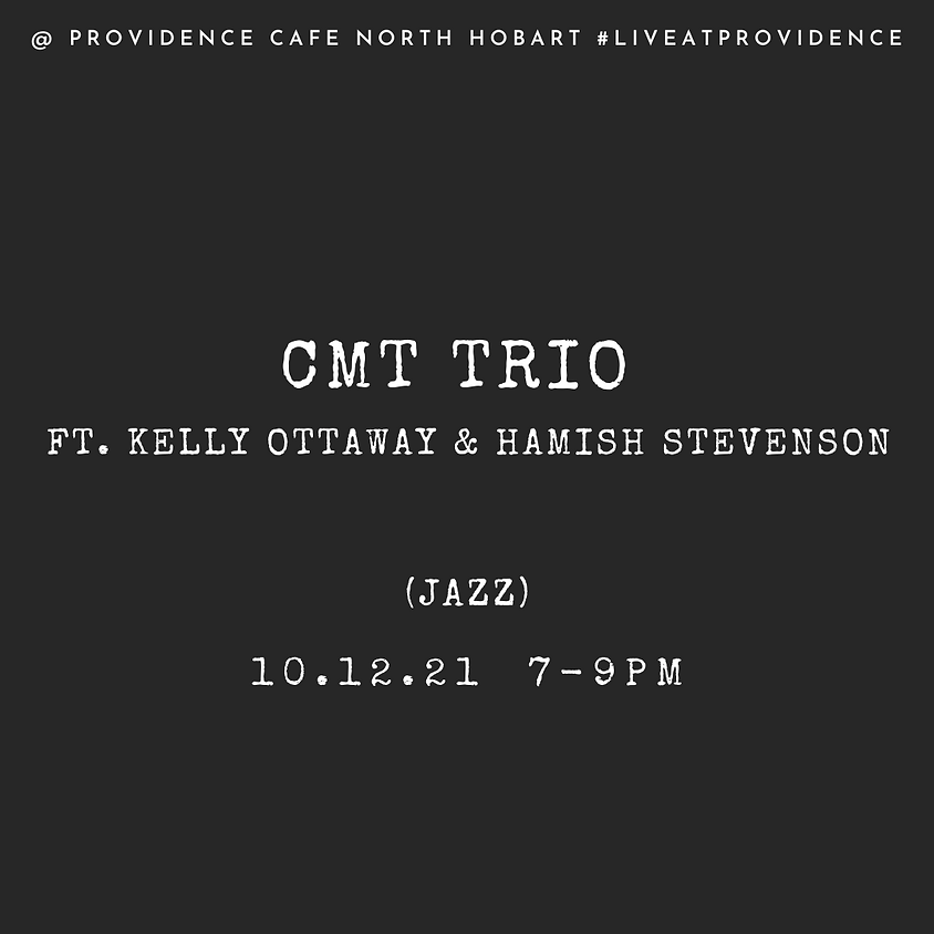 Jazz by Candlelight with CMT Trio ft. Kelly Ottaway and Hamish Stevenson