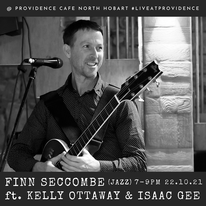 Friday Night Live with Finn Seccombe ft. Kelly Ottaway & Isaac Gee