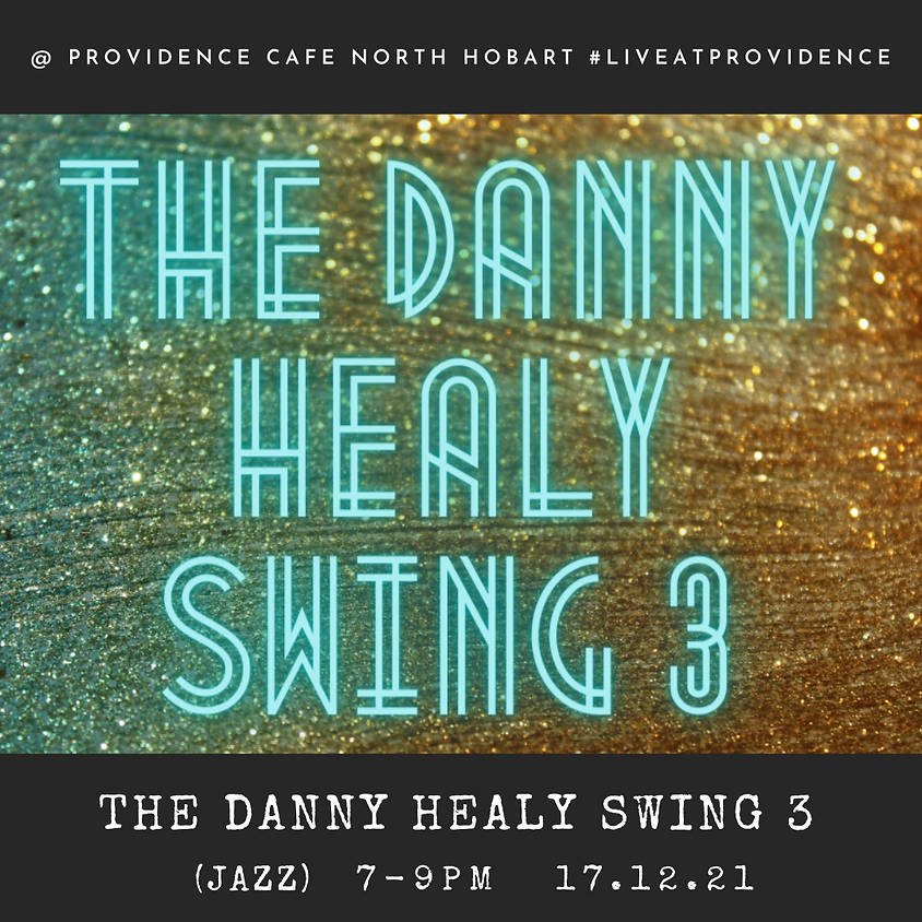 Jazz by Candlelight with Danny Healy Swing 3