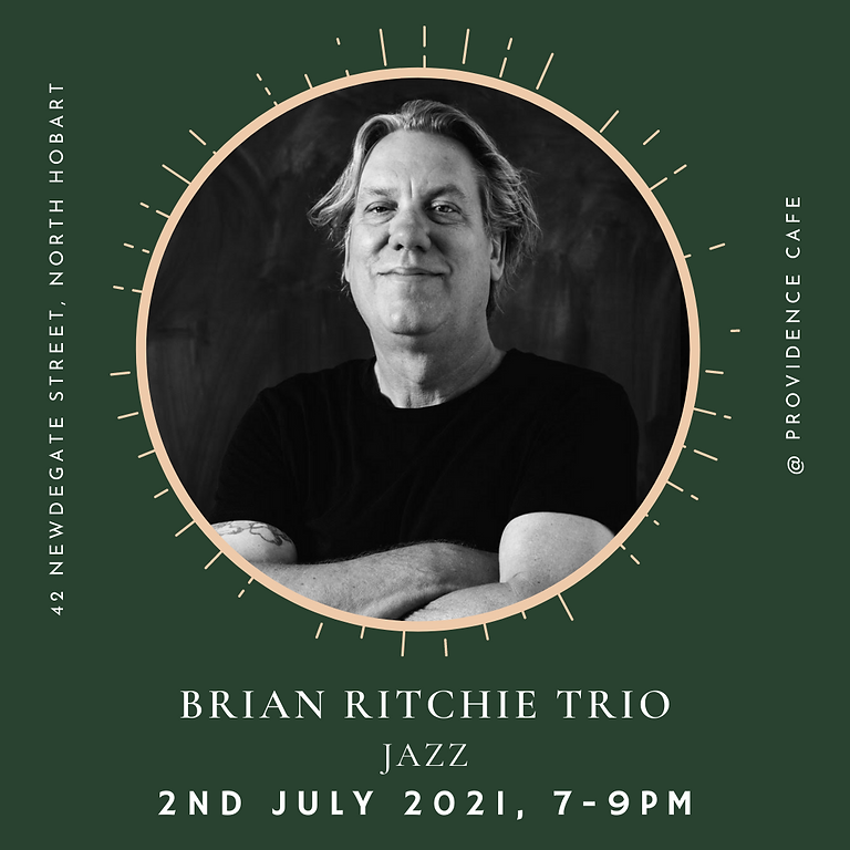 Friday Night Live with Brian Ritchie Trio
