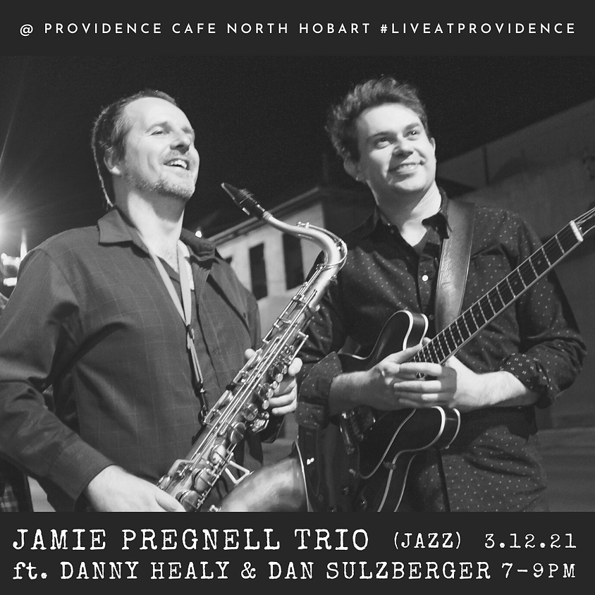 Jazz by Candlelight with Jamie Pregnell Trio ft. Danny Healy & Dan Sulzberger