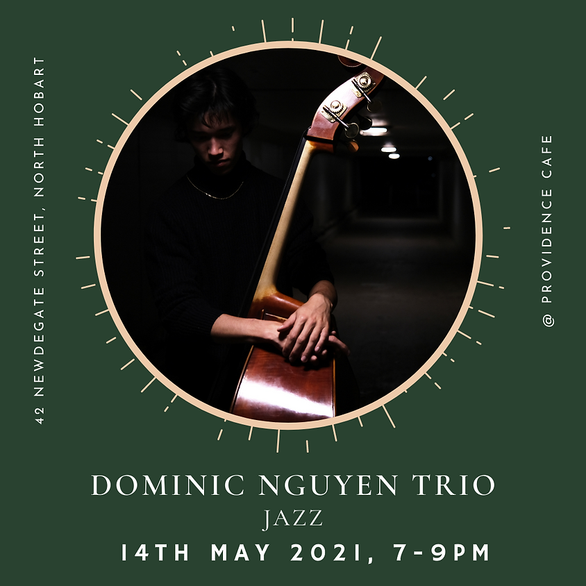 Friday Night Live with Dominic Nguyen Trio