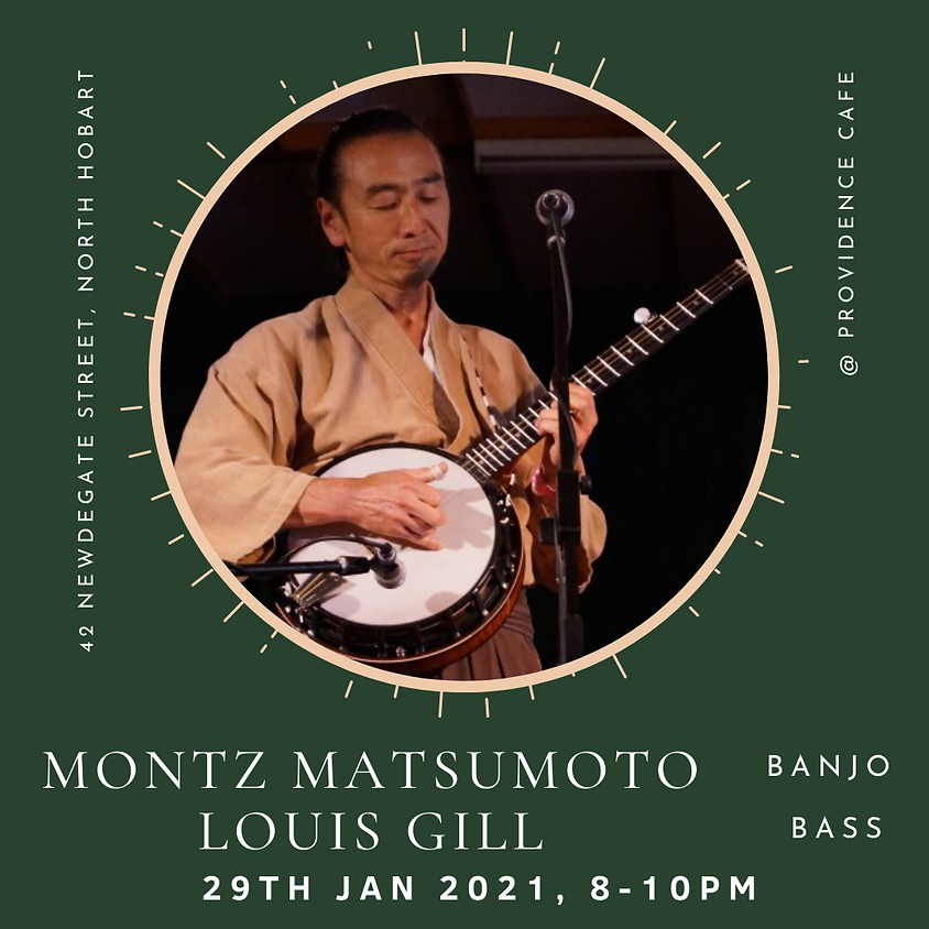 Friday Night Live with Montz Matsumoto & Louis Gill