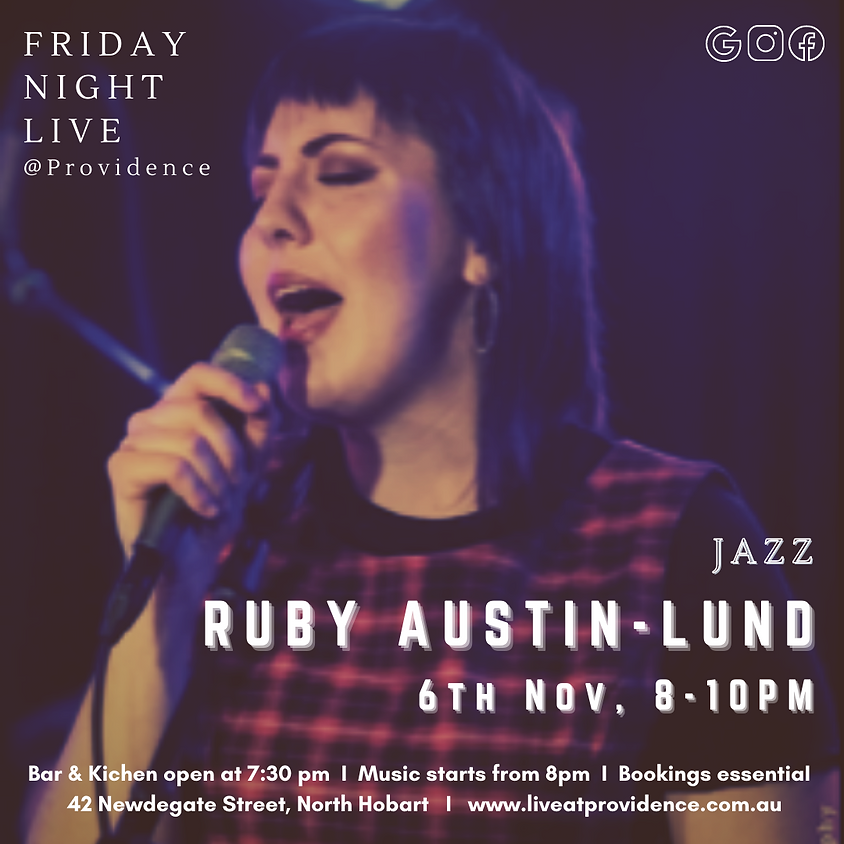 FRIDAY NIGHT LIVE with Ruby Austin-Lund