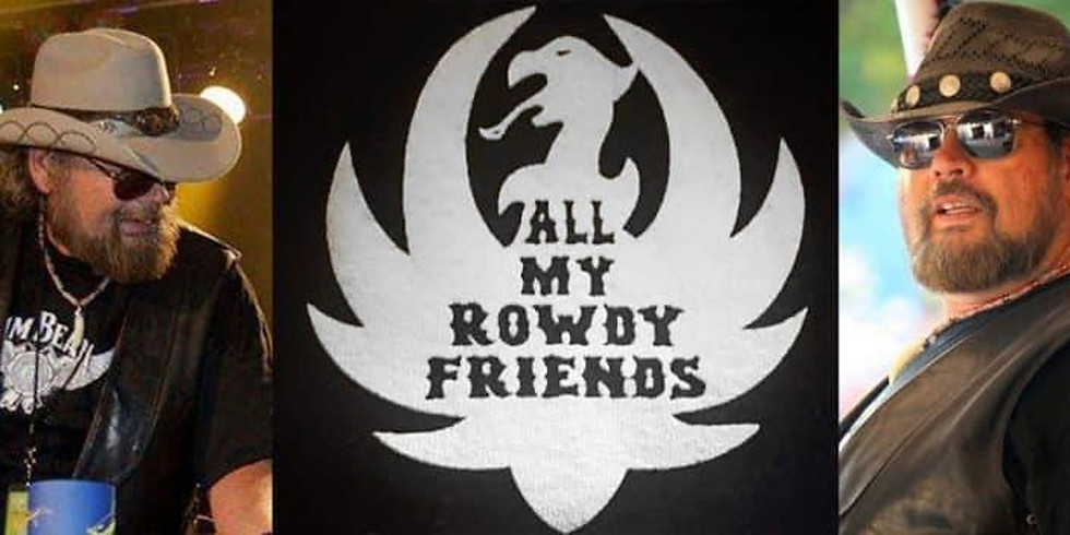 """""""All My Rowdy Friends"""" The Ultimate Hank Williams Jr.Tribute Show."""