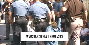 The Webster Street Protests