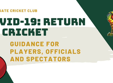 Covid-19: Return to Cricket Guidance