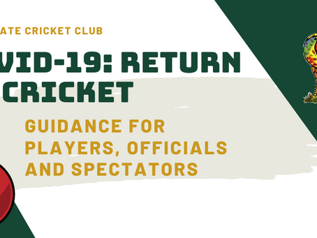 Covid-19: Return to Cricket Guidance