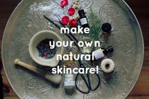 Workshop: Make Your Own Natural Skincare!