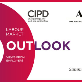 CIPD/The Adecco Group Labour Market Outlook Summer 2018