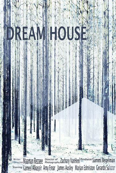 The Dream House. Short Narrative. A film by Maaman Rezaee. Starring Kameel Alkassir, Amy Frear, James Chester, Marian Edmiston & Girardo Salazar about the death of a mentor.
