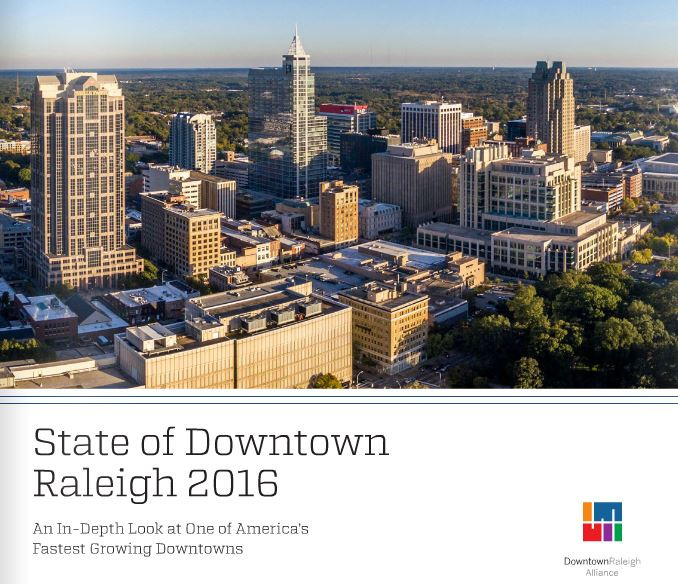 DTR, DRA, Downtown Raleigh 2016 State of Downtown Report